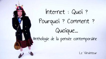 Le Vinvinteur n°30 - Internet : quoi ? pourquoi ? comment ? quoique... (Anthologie de la pensée contemporaine)