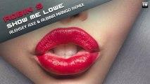 Robin S - Show Me Love (Aleksey Axe & Albina Mango Remix)