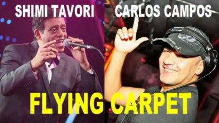 "DJ CARLOS CAMPOS-SHIMI TAVORI -""FLYING CARPET"" by YOEL BENAMOU"