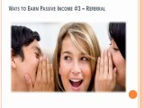 Earning Passive Incomes – 5 Ways to Earn