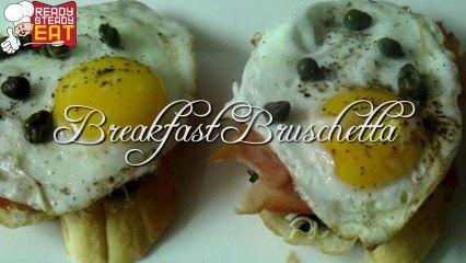 Breakfast Bruschetta Recipe