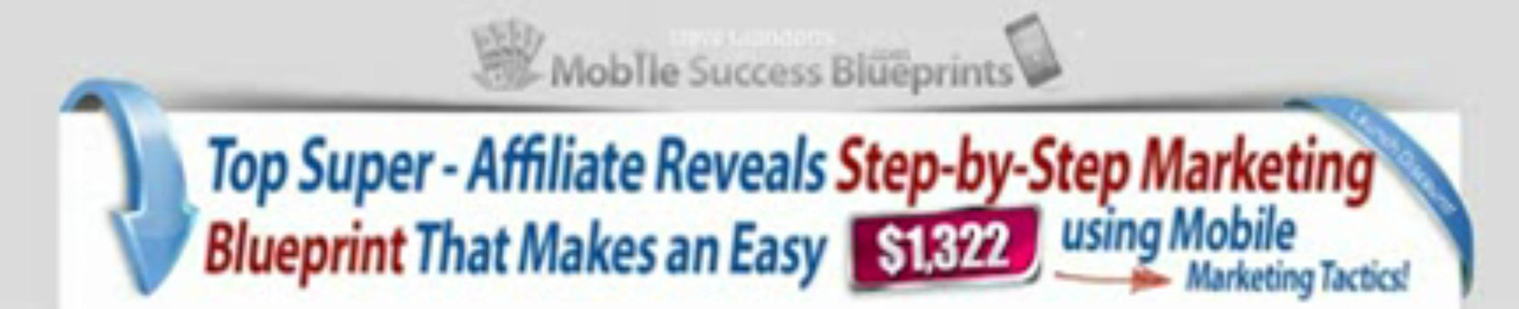 Mobile Success Blueprints - Tap Into A 5 Billion User Market! | Mobile Success Blueprints - Tap Into