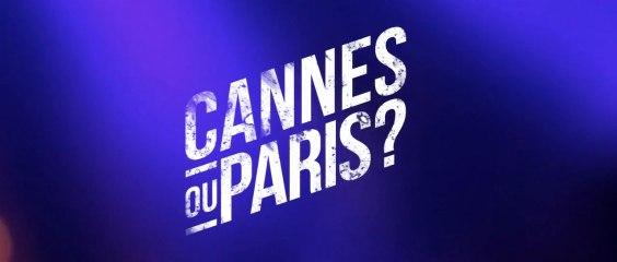 Cannes ou Paris ?   Live Report FROM PARIS