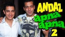 Aamir Khan & Salman Khan in Andaz Apna Apna 2 after 19 years
