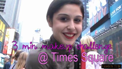 3 Minute Makeup Challenge + Tutorial @ Times Square!!