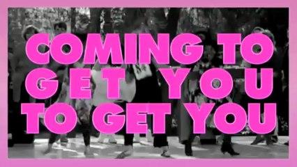 Plastiscines - Coming to Get You (Video Lyrics)
