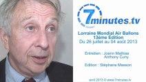 Lorraine Mondial Air Ballons 2013 - Interview - Philippe Buron Pilatre