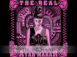 AYAH MARAR 'THE REAL' (DEBUT ALBUM SAMPLER)