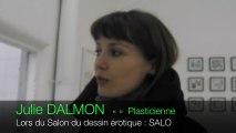 Julie DALMON  à la galerie Les Salaison - avril 2013