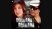 Deewana Main Deewana (Title) - Deewana Main Deewana (2013) - Full Song HD