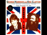 While My Guitar Gently Weeps  / George Harrison & Eric Clapton