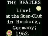 Kansas City Hey Hey He The Beatles Live! at the Star-Club in Hamburg, Germany; 1962