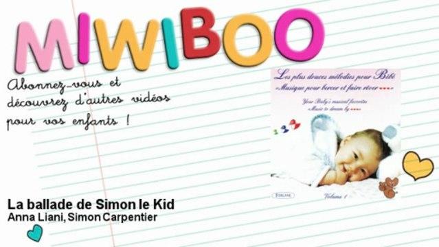 Anna Liani, Simon Carpentier - La ballade de Simon le Kid - Miwiboo