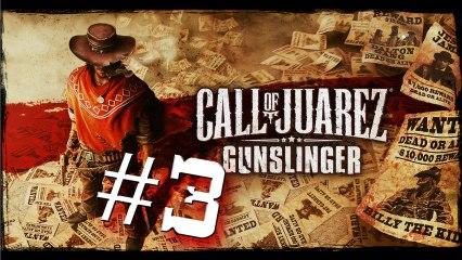 Call Of Juarez Gunslinger #3 - Episode II : Mémoire 3