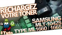 Comment recharger les cartouches  Samsung MLT-1042S type ML1660/1665