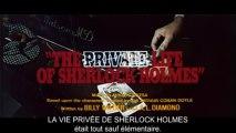 La Vie privée de Sherlock Holmes ( bande annonce VOST )