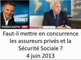 Faut-il mettre en concurrence les assureurs privés et la Sécurité Sociale ?