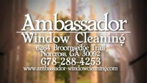 Window Cleaning Services Roswell | Ambassador Window Cleaning Call (678) 288-4253