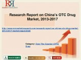 Research Report on China OTC Drug Market, 2013-2017