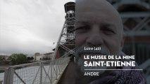 Musée de la mine, Saint-Etienne, le coup de cœur d'André - Bienvenue chez vous !
