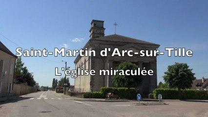 Saint-Martin d'Arc-sur-Tille, l'église miraculée