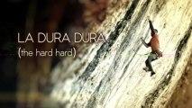 Teaser: Reel Rock - La Dura Dura (The Hard Hard)