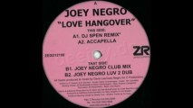 Joey Negro - Love hangover (Club mix)