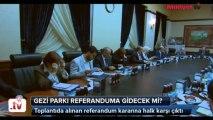 Gezi Parkı referanduma gidecek mi- - Milliyet.TV - Haber, Canlı Yayın, Dizi, fragman ve Eğlence Videoları