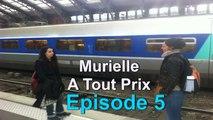 MURIELLE A TOUT PRIX S02E05
