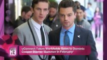 Entertainment News Pop: UConnect Takes Worldwide Sales to Dominic Cooper Starrer 'Summer In February'