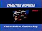 Publicité Chantier Express TOMY 1993