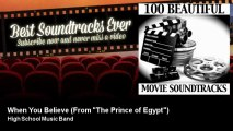 "High School Music Band - When You Believe - From ""The Prince of Egypt"""
