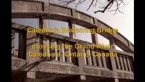 Grand River Caledonia Bowstring Bridge Crossing, Caledonia Ontario