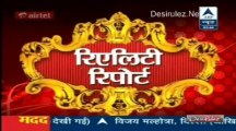 Reality Report [ABP News] 25th June 2013pt2