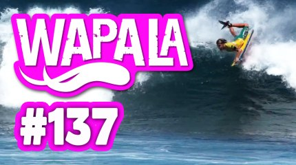 Wapala Mag N°137 : Windsurfeur Nico Akgazciyan, bodyboard Dave Hubbard, Défi Wind, Butterfly Effect