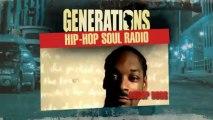 GENERATIONS, Hip-Hop Soul Radio - Le Coffret