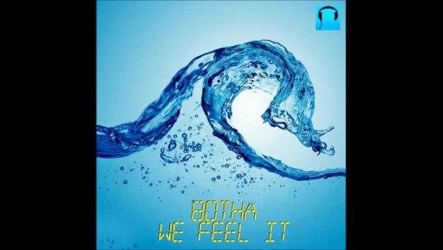 Botha - We feel it [House Trance Progressive]