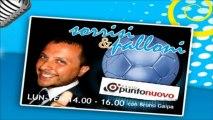 "Soccermagazine, Emanuele Celeste in ""Sorrisi e Palloni"" su Radio Punto Nuovo - 02/07/13"