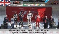 Entretien avec Jean-Louis Moncet après le Grand Prix de Grande-Bretagne 2013