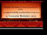 Nikolai Medtners Piano Concerto No  1, arr  in Hollywoodian Short Concerto by Corentin Boissier
