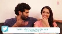 In conversation with Aashiqui 2 stars _ Aditya Roy kapoor, Shraddha kapoor