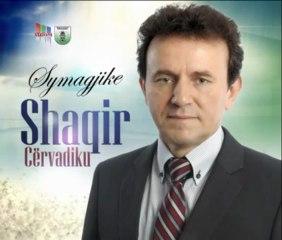 Shaqir Cervadiku  - Symagjike 2013