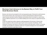 Business Cash Advance Is The Easiest Way To Fulfill Your Small Business Needs