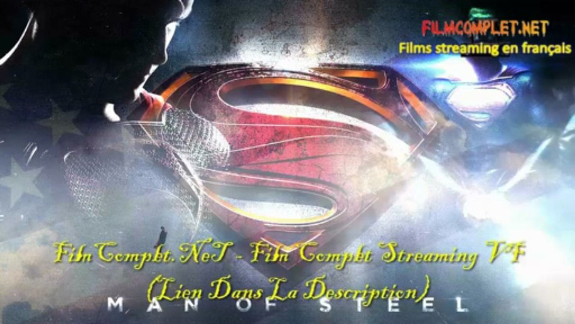 Man of Steel en entier film streaming gratuit en Français – Видео