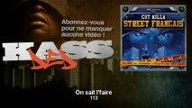 113 - On sait l'faire - feat. Booba, Le Rat Luciano