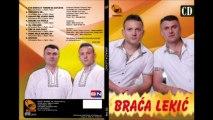 Braca Lekic 2013 - Evo Brata S Tobom Da Zapjeva