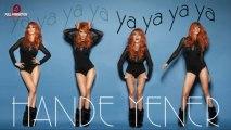 Hande Yener - Ya Ya Ya Ya