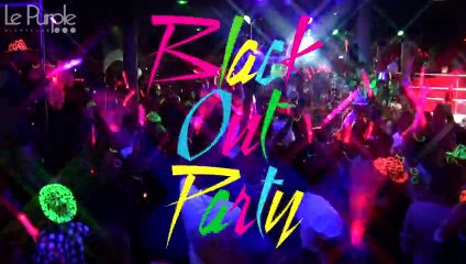 Purple TV - AfterMovie : Black Out Party - 22/06/2013