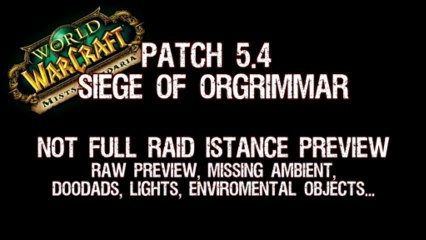 Siege Of Orgrimmar (Raw Preview)