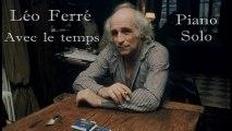 Léo Ferré - Avec le temps - Piano Cover (Adaptation Noviscore)
